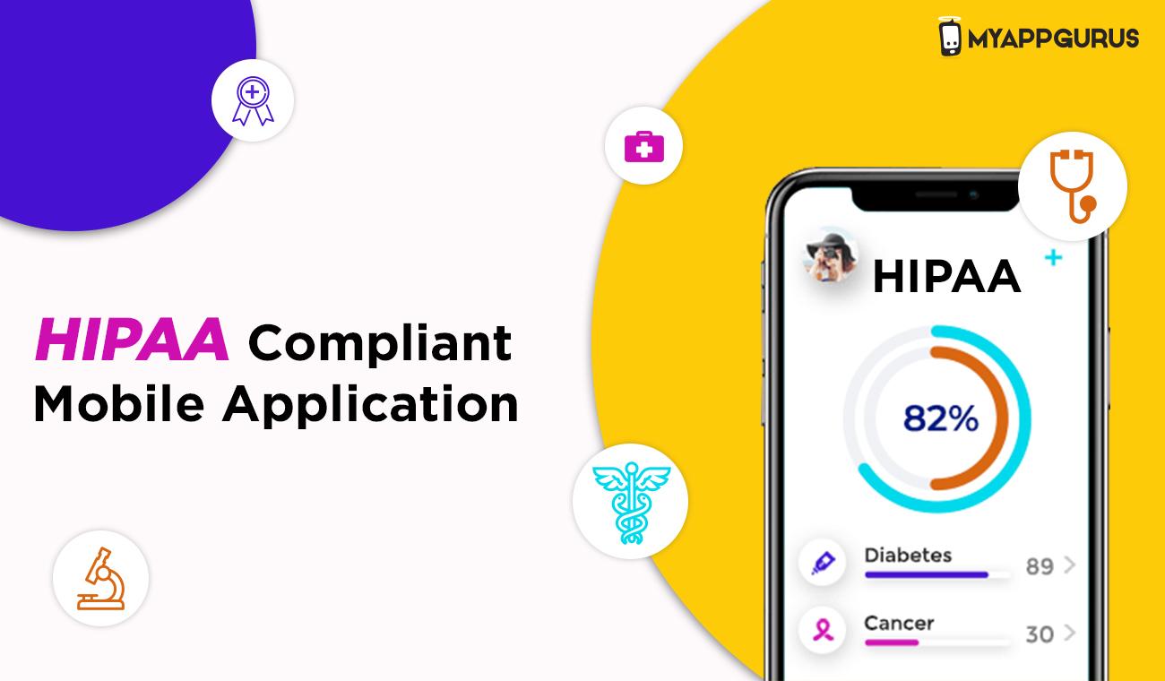 HIPAA Compliant Mobile Application